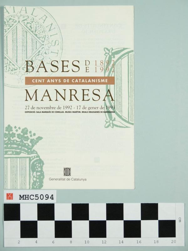 Bases de Manresa. 1892-1992. Cent anys de catalanisme.