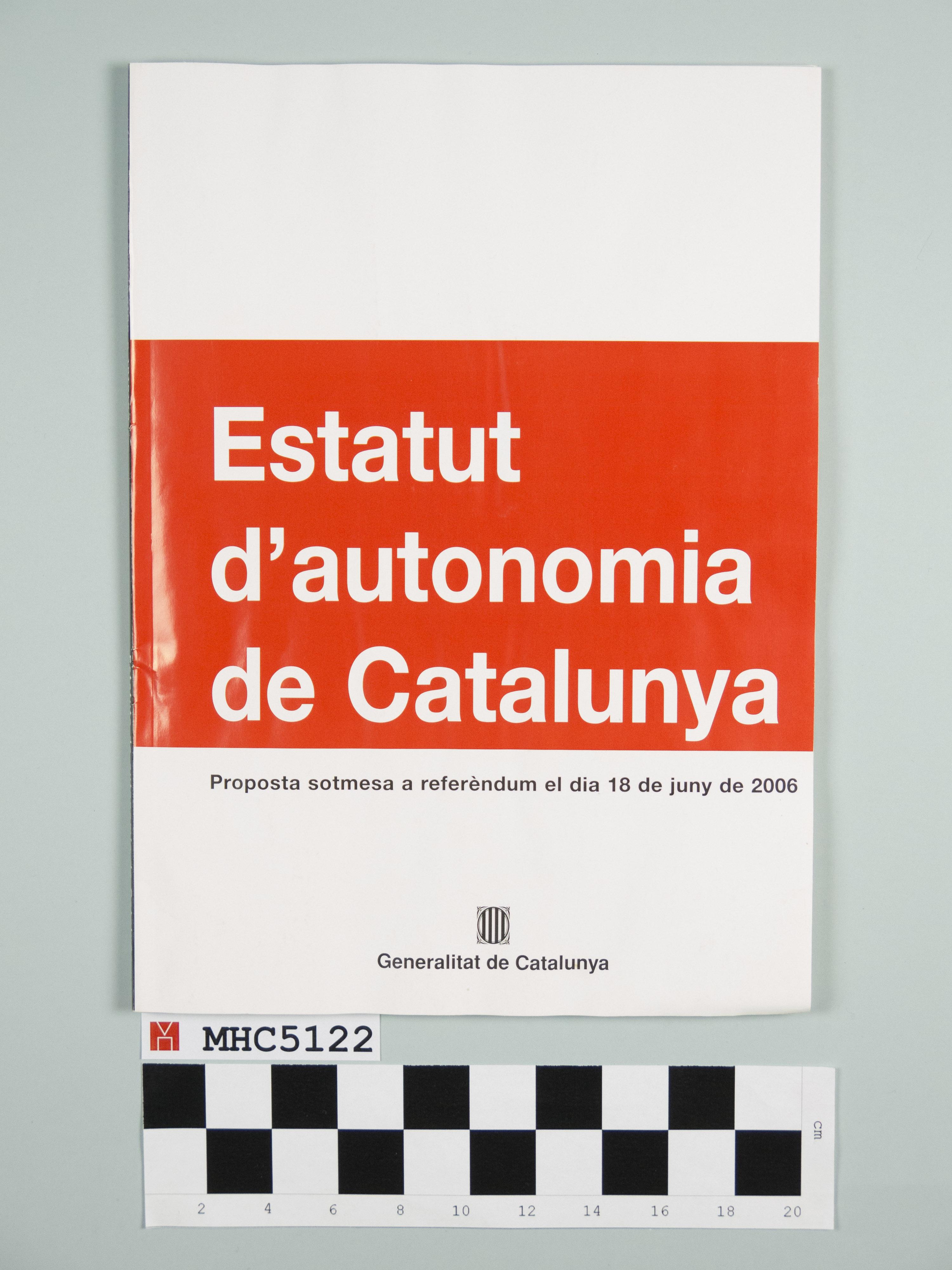 Estatut d'autonomia de Catalunya. Proposta sotmès a referèndum el dia 18 de juny de 2006.